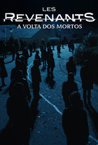 Les Revenants - A Volta dos Mortos